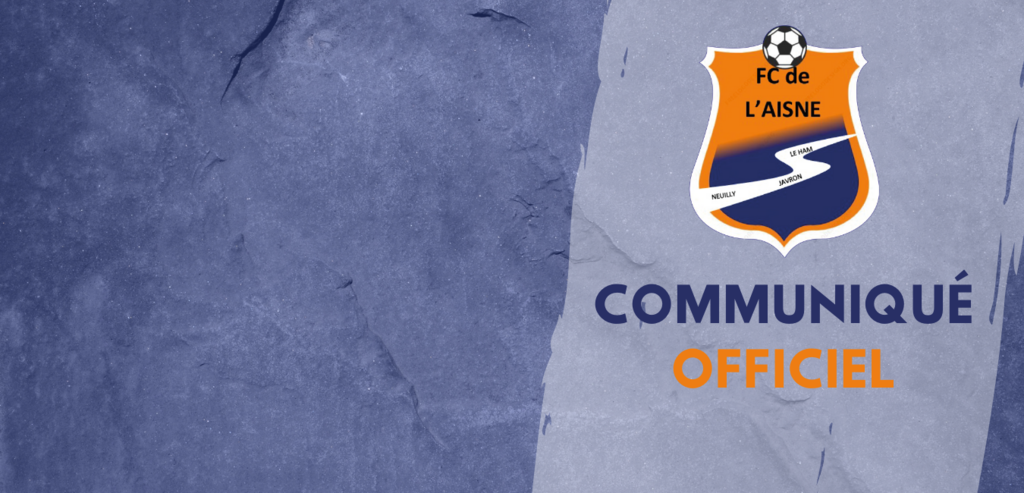 Communiqué Officiel du Football Club de l'Aisne